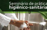 Caxias recebe Seminário de Práticas Higiênico-Sanitárias