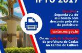 1ª parcela e Cota Única do IPTU são prorrogadas até dia 05 de junho em Caxias-MA