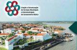 Vigilância em Saúde Ambiental participa da Oficina de Serviços Municipais de Saneamento Básico em São Luis-MA