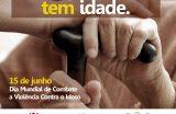 Prefeitura de Caxias realiza atividades alusivas ao Dia Mundial de Combate à Violência contra o Idoso