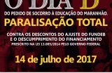 PARALISAÇÃO NA EDUCAÇÃO – 14 DE JULHO – Comunidade escolar de Caxias protesta contra o Governo Federal que cortou quase R$ 4 milhões do FUNDEB