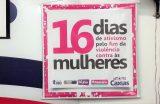 Campanha 16 Dias de Ativismo Pelo Fim da Violência Contra as Mulheres é aberta oficialmente em Caxias